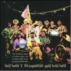 Tony Hanna and The Yugoslavian Gipsy Brass Band